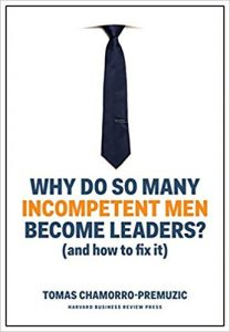 Why do so many incompetent men